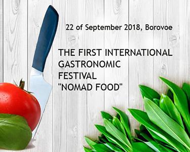 "First international gastronomic festival ""NOMAD FOOD"""